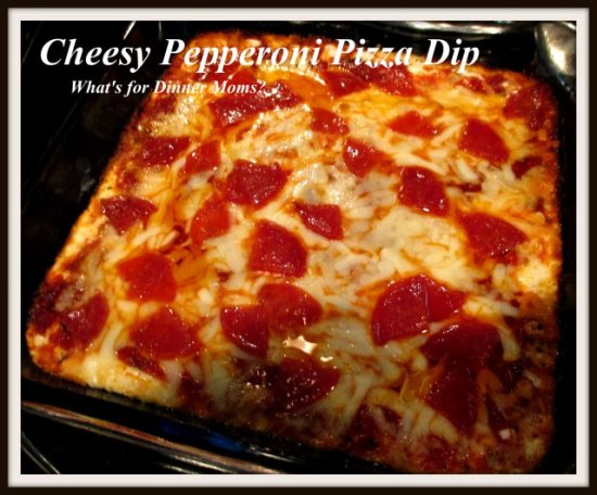 Cheesy Pepperoni Pizza Dip