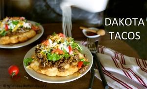 """DAKOTA TACOS """"Indian Tacos"""""""