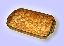 In the Midwest states, Tater Tot Hotdish is a very popular soup-based casserole consisting of tater tots, ground beef, and various vegetables.