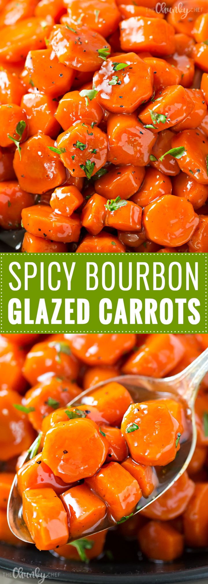 Spicy Bourbon Glazed Carrots – The Chunky Chef | My Meals are on ...